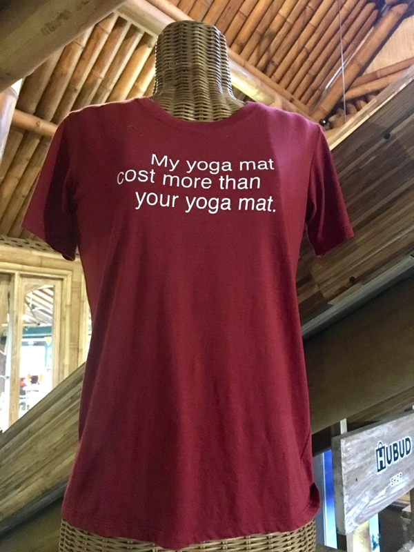 My yoga mat cost more than your yoga mat.